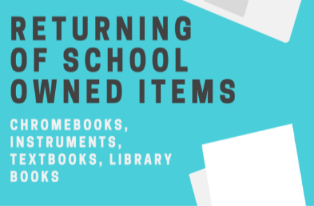 Returning of School Owned Items, June 23, 2020   11:30 - 1:30